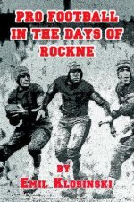 Pro Football in the Days of Rockne