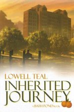 Inherited Journey: A Powerful Legacy of Courage, Love, and Selfless Giving