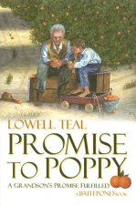 Promise to Poppy: A Grandson's Promise Fulfilled