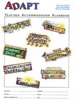 The Adapt Program Attention Deficit Accommodation Plan for Teaching: Teacher Planbook