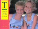 T Is for Twins: An ABC Book