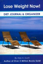 Lose Weight Now! Diet Journal and Organizer [With Organizer]