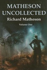 Matheson Uncollected, Volume 1