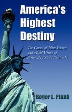 America's Highest Destiny