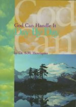 God Can Handle It . . .Day by Day