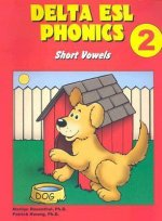 Delta ESL Phonics 2: Short Vowels