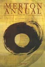 The Merton Annual, Volume 18: Studies in Culture, Spirituality, and Social Concerns