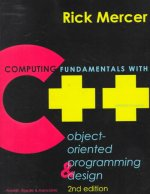 Computing Fundamentals with C++: Object-Oriented Programming & Design