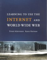 Learning to Use the Internet & the World Wide Web