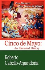 Cinco de Mayo: An Illustrated History
