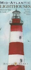 Mid-Atlantic Lighthouses Illustrated Map & Guide: New Jersey, Delaware, Maryland & Virginia