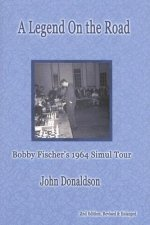 A Legend on the Road: Bobby Fischer's 1964 Simultaneous Exhibition Tour