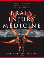 Brain Injury Medicine: Principles and Practice