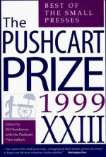 The Pushcart Prize: Best of the Small Presses