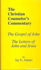 The Gospel of John & Letters of John and Jesus