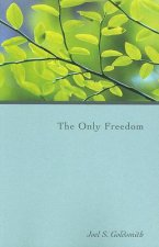 The Only Freedom