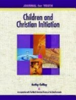 Children and Christian Initiation Journal for Youth Ages 11-14: Catholic Edition