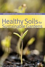 Healthy Soils for Sustainable Gardens