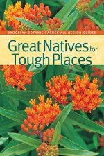 Great Natives for Tough Places