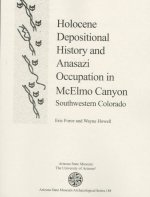 Holocene Depositional History and Anasazi Occupation in McElmo Canyon, Southwestern Colorado