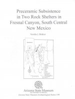 Preceramic Subsistence in Two Rock Shelters in Fresnal Canyon, South Central New Mexico