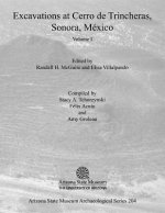 Excavations at Cerro de Trincheras, Sonora, Mexico, Volume 1