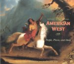 The American West: People, Places, and Ideas