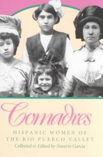 Comadres: Hispanic Women of the Rio Puerco Valley