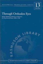 Through Orthodox Eyes: Russian Missionary Narratives of Travels to the Dena'ina and Ahtna 1850s-1930s