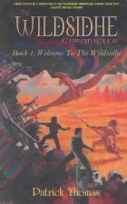 The Wildsidhe Chronicles: Book 1: Welcome to the Wildsidhe