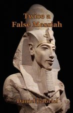 Twice a False Messiah