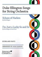 Duke Ellington Songs for String Orchestra: Strings Charts Series