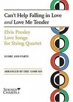 Elvis Presley Love Songs for String Quartet: Can't Help Falling in Love and Love Me Tender