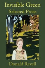 Invisible Green: Selected Prose