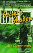 Secret's Shadow: The First Cassidy McCabe Mystery