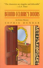 Behind Eclaire's Doors: An Eclaire Mystery