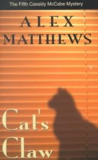 Cat's Claw: The Fifth Cassidy McCabe Mystery