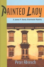 Painted Lady: A James P. Dandy Elderhostel Mystery