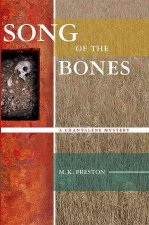 Song of the Bones: A Chantalene Mystery