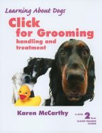 Click for Grooming, Level 2: Handling and Treatment