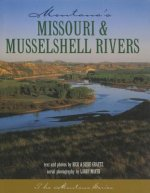 Missouri & Musselshell Rivers