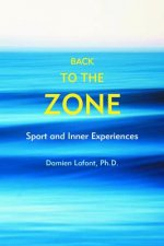 Back to the Zone: Sport and Inner Experiences