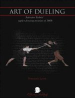 Art of Dueling: Salvator Fabris' Rapier Fencing Treatise of 1606