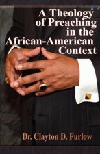 A Theology of Preaching in the African-American Context