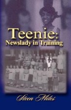 Teenie: Newslady in Training