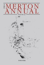 The Merton Annual, Volume 22: Studies in Culture, Spirituality and Social Concerns