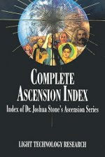 Complete Ascension Index: Index of Dr. Joshua Stone's Ascension Series