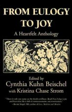 From Eulogy to Joy: A Heartfelt Anthology