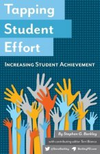 Tapping Student Effort: Increasing Student Achievement