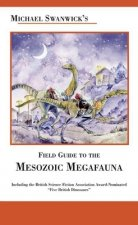 Michael Swanwick's Field Guide to the Mesozoic Megafauna